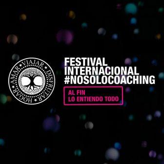 #NOSOLOCOACHING International Festival – October 2019, Madrid